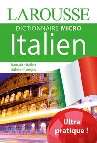 Téléchargement de liens ebook gratuits Larousse Dictionnaire Micro français-italien ; italien-français PDB RTF DJVU 9782035909817 par Larousse
