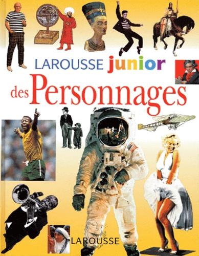 Larousse - Larousse junior des personnages.
