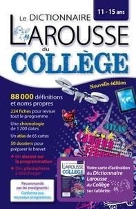 Le dictionnaire Larousse du Collège - Avec carte dactivation pour tablette.pdf