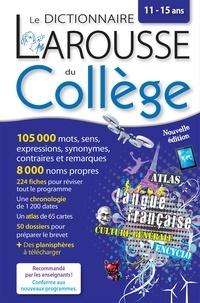 Larousse - Le dictionnaire Larousse du Collège - 11 - 15 ans.