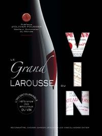 Larousse - Le grand Larousse du vin.