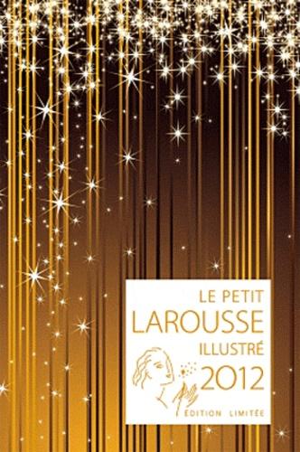 Larousse - Le Petit Larousse illustré - Grand format. Edition limitée.