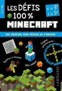 Les défis 100 % Minecraft- De la 6e à la 5e -  Larousse | Showmesound.org