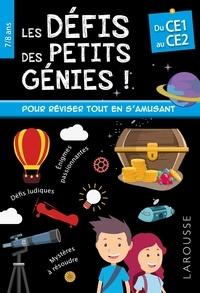 Larousse - Les défis des petits génies - Du CE1 au CE2.