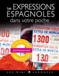 Larousse - Les expressions espagnoles dans votre poche.