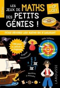 Larousse - Les jeux de maths des petits génies ! - Du CP au CE1.
