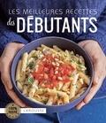 Larousse - Les meilleures recettes des débutants.