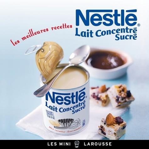 Recette Avec Lait Concentré Sucré Nestlé