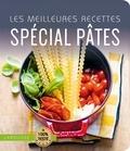 Larousse - Les meilleures recettes spécial pâtes.