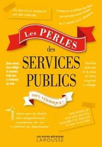 Les perles des services publics - 100% véridique!.pdf