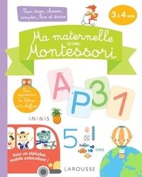 Larousse - Ma maternelle avec Montessori - Pour trier, classer, compter, lire et écrire.
