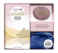 Larousse - Ma petite pierre de sérénité - Méditation, lâcher-prise, apaisement. Avec 1 véritable quartz rose et sa pochette.