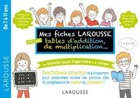 Mes fiches Larousse, spécial tables daddition, de multiplication... - De 7 à 11 ans.pdf