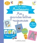 Larousse - Mes grandes lettres rugueuses.