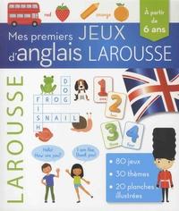 Larousse - Mes premiers jeux d'anglais Larousse - A partir de 6 ans.