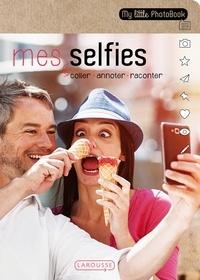 Larousse - Mes selfies.