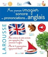 Larousse - Mon 1er imagier sonore des prononciations en anglais.