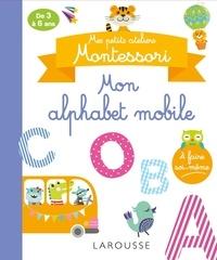 Larousse - Mon alphabet mobile.