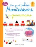 Larousse - Mon grand cahier Montessori de grammaire.