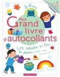 Larousse - Mon grand livre d'autocollants 3-4 ans - Les saisons, les fêtes, les aliments, la nature, la maison.