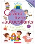 Larousse - Mon grand livre d'autocollants 3-4 ans - Les jouets, la santé, l'anniversaire....