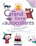 Larousse - Mon Grand livre d'autocollants 4-5 ans - L'anniversaire, les objets, la nature, les véhicules, les animaux, et plein d'univers à coller....