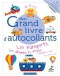 Larousse - Mon Grand livre d'autocollants 4-5 ans - Les transports, les aliments, les animaux, le quotidien, les objets, et plein d'univers à coller....