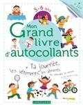 Larousse - Mon grand livre d'autocollants 5-6 ans - Ta journée, les vêtements, les aliments, les véhicules, les animaux, et plein d'univers à coller....