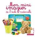 Larousse - Mon mini imagier de l'école maternelle.