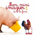 Larousse - Mon mini imagier de la ferme.