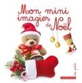 Larousse - Mon mini imagier de Noël.