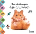 Larousse - Mon mini imagier des animaux.
