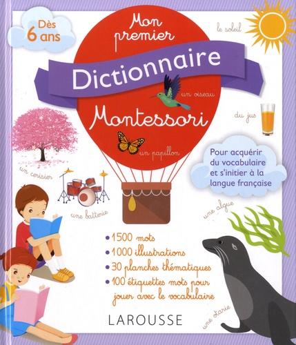 Larousse - Mon premier dictionnaire Montessori.