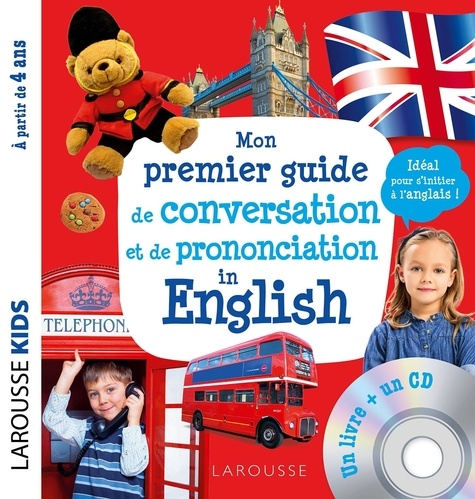 Mon premier guide de conversation et de prononciation in English  avec 1 CD audio