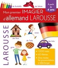 Larousse - Mon premier imagier d'Allemand Larousse.