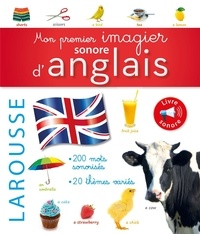 Larousse - Mon premier imagier sonore d'anglais.