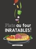 Larousse - Plats au four inratables !.