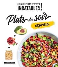 Larousse - Plats du soir express.