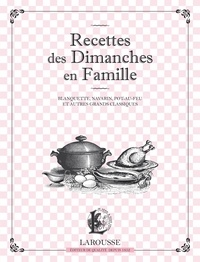 Recettes du dimanche en famille - Blanquette, navarin, pot-au-feu et autres grands classiques.pdf