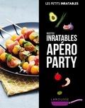 Larousse - Recettes inratables apéro party.