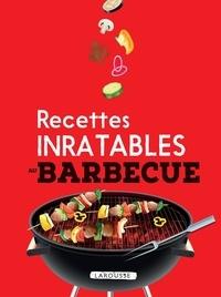 Larousse - Recettes inratables au barbecue.