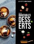 Larousse - Recettes inratables Desserts.