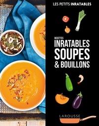 Ebook gratuit télécharger ebook Recettes inratables soupes & bouillons