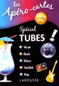 Larousse - Spécial tubes !.