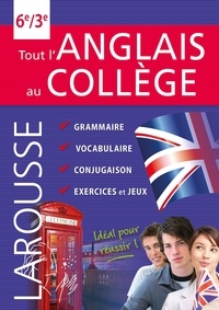 Larousse - Tout l'anglais au collège - 6e-3e.