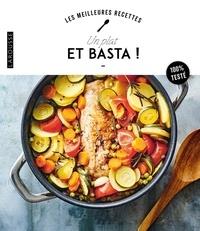 Larousse - Un plat et basta !.