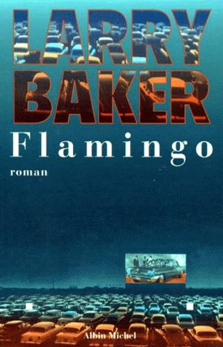 Larry Baker - Flamingo.