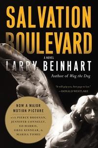 Larry Beinhart - Salvation Boulevard - A Novel.