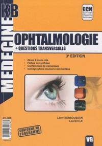 Larry Bensoussan et Laurent Le - Ophtalmologie.