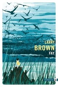 Larry Brown - Fay.